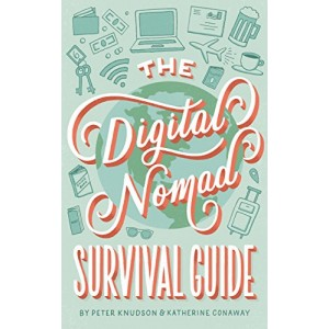 The Digital Nomad Survival...
