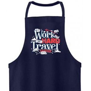 Work Hard Travel Harder Apron